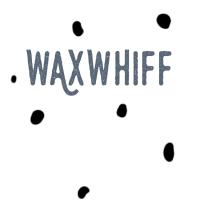 Wax.whiff