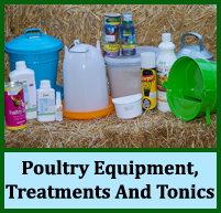 poultry equipment, treatments, tonics, health