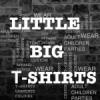 Little Big Tshirts