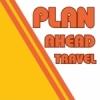 Plan Ahead Travel