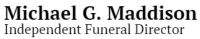 Michael G. Maddison Independent Funeral Director