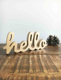 Hello Standing Sign | The Den & Now
