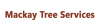 Mackay Tree Services