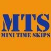 Mini Times Skips